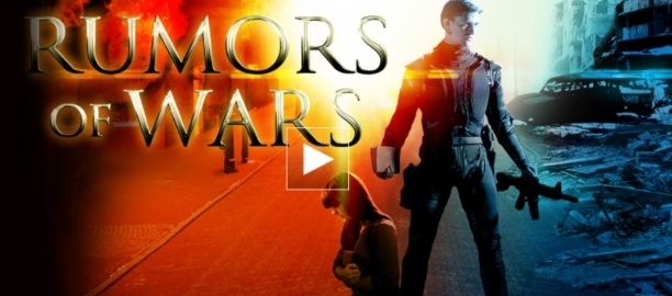 Rumors of Wars | Watch Now on Pure Flix!