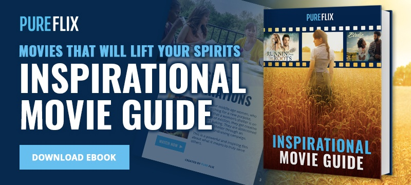 Lift your spirits with this Inspirational Movie Guide