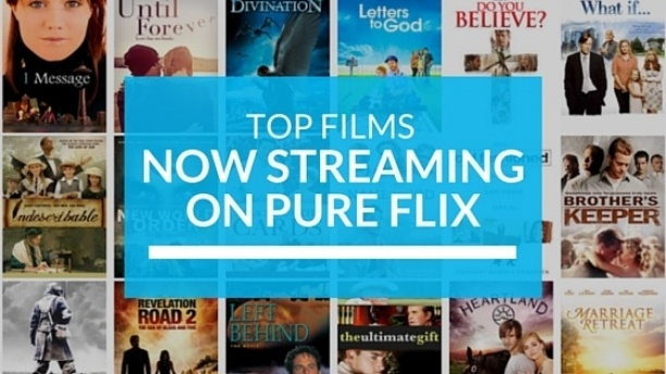 Top Films Now Streaming on Pure Flix